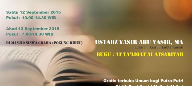 Kajian Intensif Ushul Hadits : Kaidah-Kaidah Dasar Ilmu Hadits (Yoygyakarta, 12-13 September 2015)