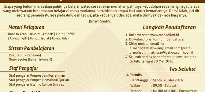 Penerimaan Santri Baru Ma'had Al-'Ilmi Yogyakarta Angkatan XIII (Tahun Ajaran 1437/1438 – 2016/2017)